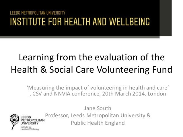Learning from the evaluation of the Health & Social Care Volunteering Fund 'Measuring the impact of volunteering in health...
