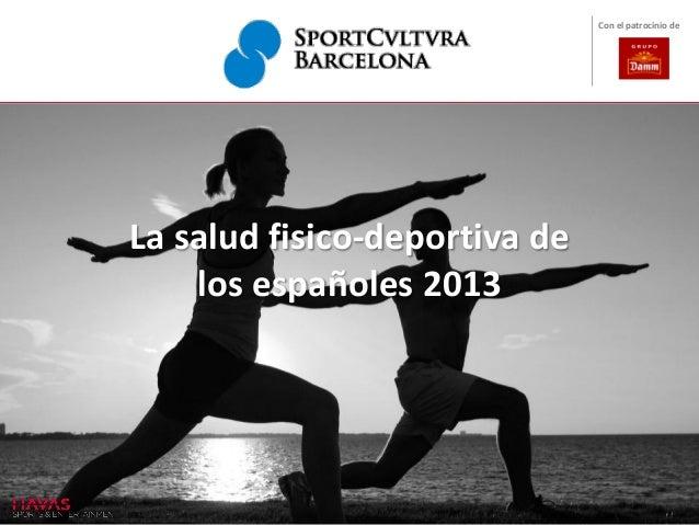 La salud fisico-deportiva delos españoles 2013Con el patrocinio de