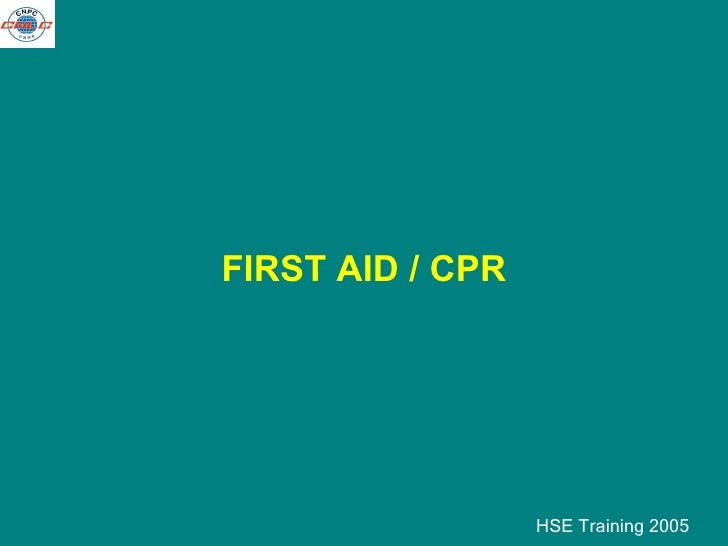 FIRST AID / CPR