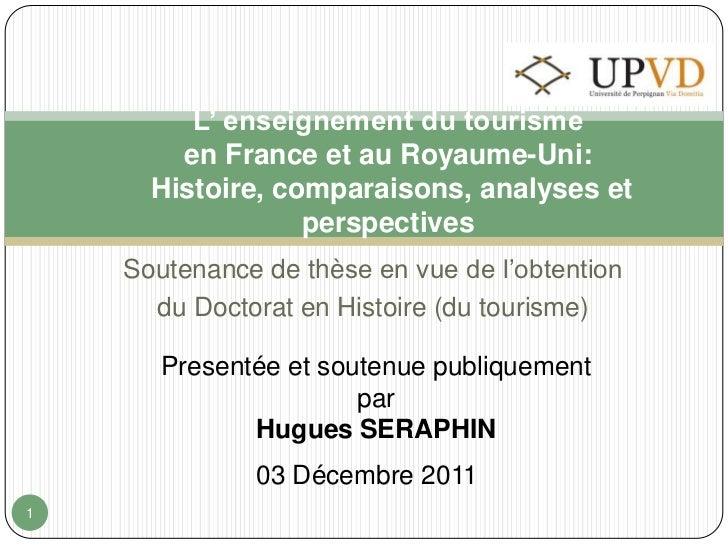 L' enseignement du tourisme        en France et au Royaume-Uni:      Histoire, comparaisons, analyses et                  ...