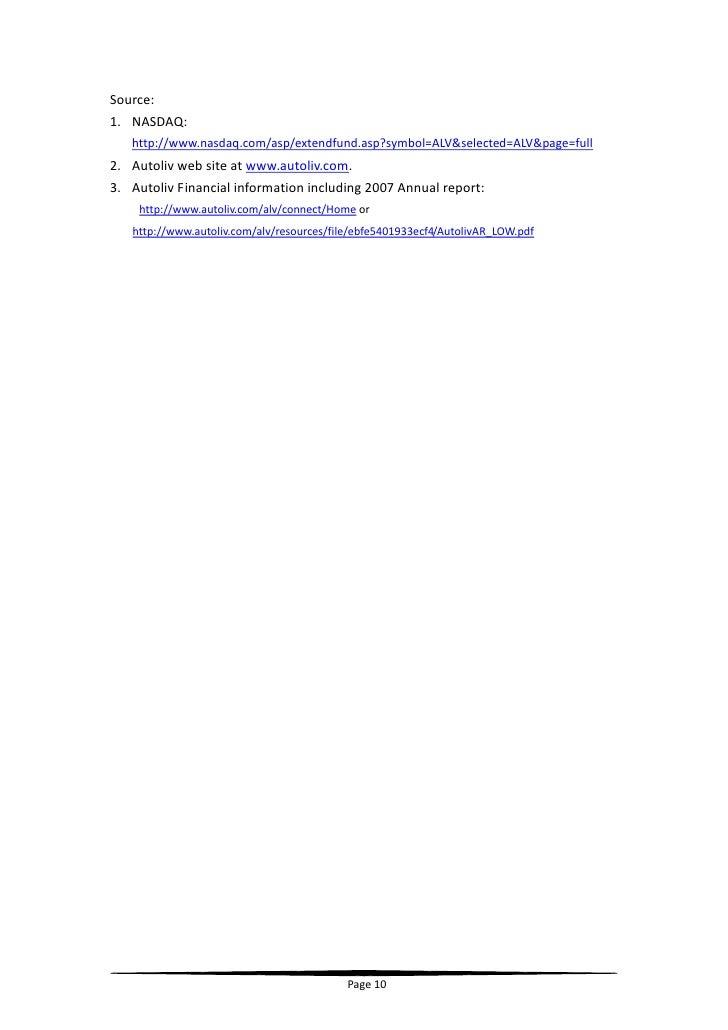 Source:  1. NASDAQ:    http://www.nasdaq.com/asp/extendfund.asp?symbol=ALV&selected=ALV&page=full 2. Autolivwebsite...