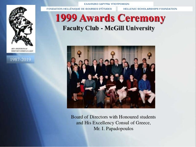Board of Directors with Honoured students and His Excellency Consul of Greece, Mr. I. Papadopoulos 1999 Awards Ceremony Fa...