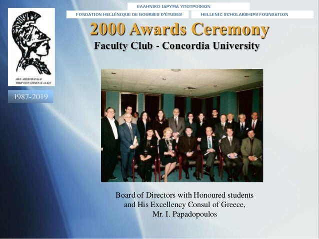 2000 Awards Ceremony Board of Directors with Honoured students and His Excellency Consul of Greece, Mr. I. Papadopoulos Fa...