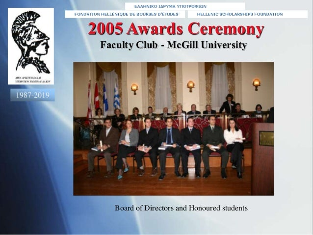 2005 Awards Ceremony Board of Directors and Honoured students Faculty Club - McGill University 1987-2019