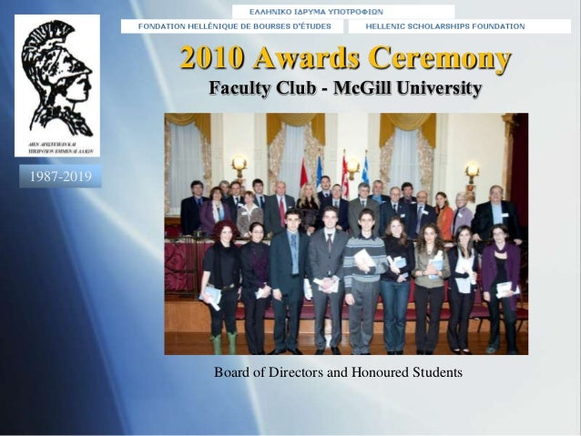 2010 Awards Ceremony Faculty Club - McGill University  of Directors and Honoured Students Board of Directors and Honoured...