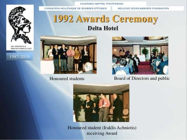 Honoured students Honoured student (Iraklis Achniotis) receiving Award 1992 Awards Ceremony Delta Hotel Board of Directors...