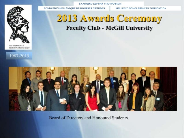 2013 Awards Ceremony Faculty Club - McGill University Board of Directors and Honoured Students 1987-2019