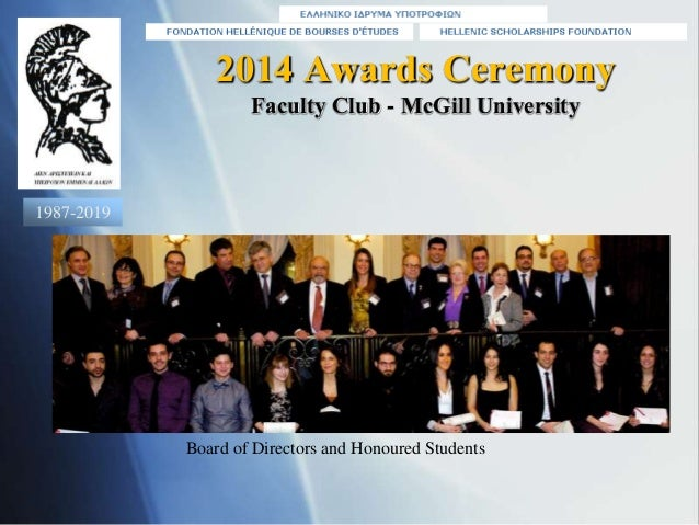 2014 Awards Ceremony Faculty Club - McGill University Board of Directors and Honoured Students 1987-2019