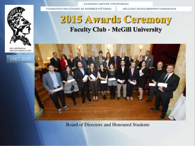 2015 Awards Ceremony Faculty Club - McGill University Board of Directors and Honoured Students 1987-2019