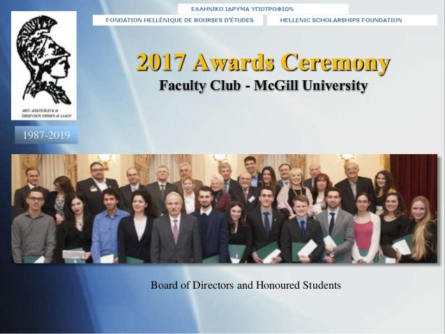 2017 Awards Ceremony Faculty Club - McGill University Board of Directors and Honoured Students 1987-2019