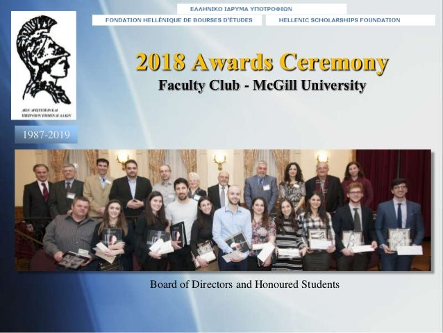 2018 Awards Ceremony Faculty Club - McGill University Board of Directors and Honoured Students 1987-2019