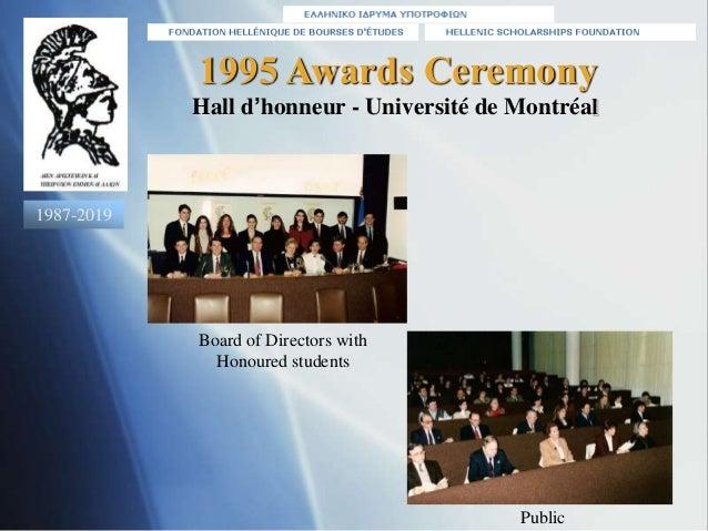 1995 Awards Ceremony Hall d'honneur - Université de Montréal Public Board of Directors with Honoured students 1987-2019