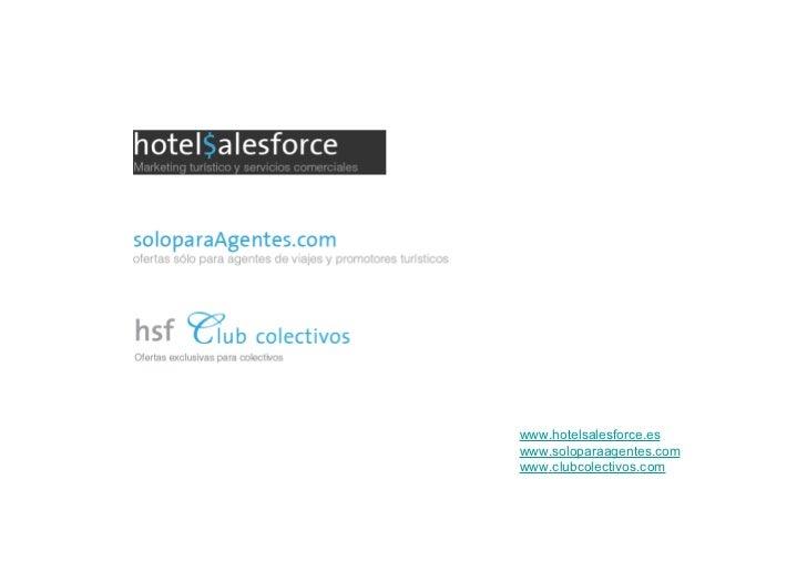 www.hotelsalesforce.eswww.soloparaagentes.comwww.clubcolectivos.com