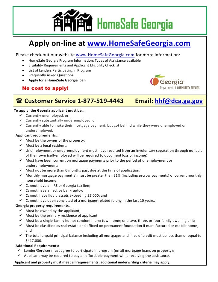 Apply on-line at www.HomeSafeGeorgia.com Please check out our website www.HomeSafeGeorgia.com for more information:       ...