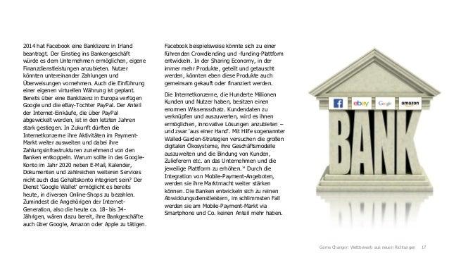 2014 hat Facebook eine Banklizenz in Irland beantragt. Der Einstieg ins Bankengeschäft würde es dem Unternehmen ermögliche...