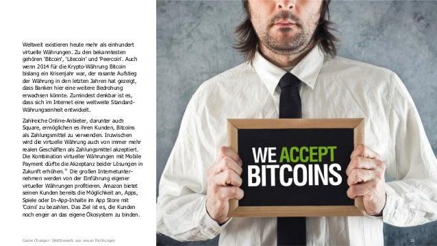 18 Weltweit existieren heute mehr als einhundert virtuelle Währungen. Zu den bekanntesten gehören 'Bitcoin', 'Litecoin' un...
