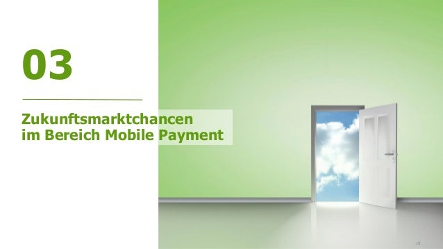 19 03 Zukunftsmarktchancen im Bereich Mobile Payment