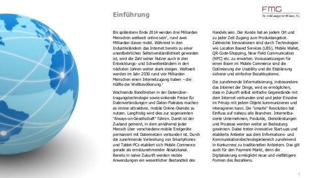 Einführung 3 Bis spätestens Ende 2014 werden drei Milliarden Menschen weltweit online sein1 , rund zwei Milliarden davon m...