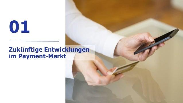 6 01 Zukünftige Entwicklungen im Payment-Markt
