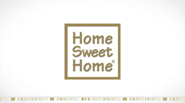 Home Sweet Home Commercial