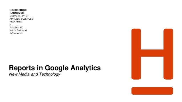 Reports in Google Analytics New Media and Technology