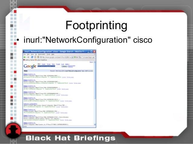 "Footprinting • inurl:""NetworkConfiguration"" cisco"