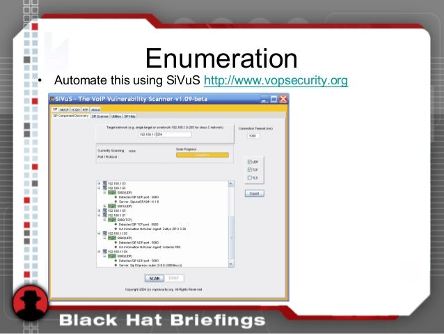Enumeration • Automate this using SiVuS http://www.vopsecurity.org