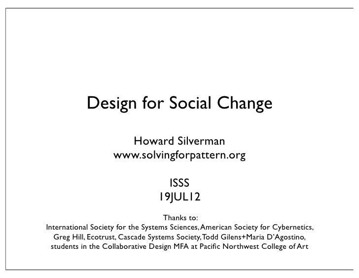 Design for Social Change                      Howard Silverman                    www.solvingforpattern.org               ...