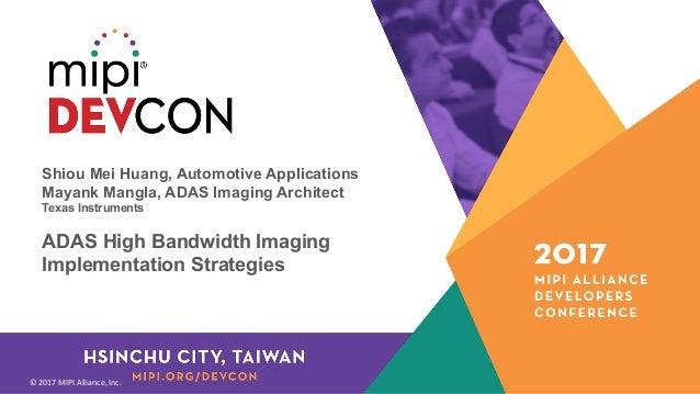 MPI DevCon Hsinchu City 2017: ADAS High Bandwidth Imaging