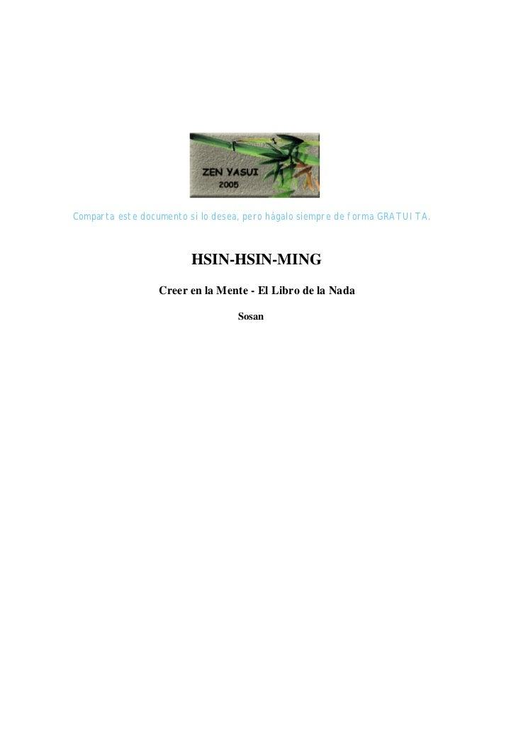 Comparta este documento si lo desea, pero hágalo siempre de forma GRATUITA.                        HSIN-HSIN-MING         ...