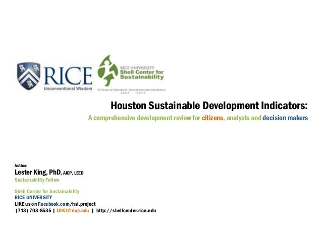 Houston Sustainable Development Indicators:A comprehensive development review for citizens, analysts and decision makersAu...