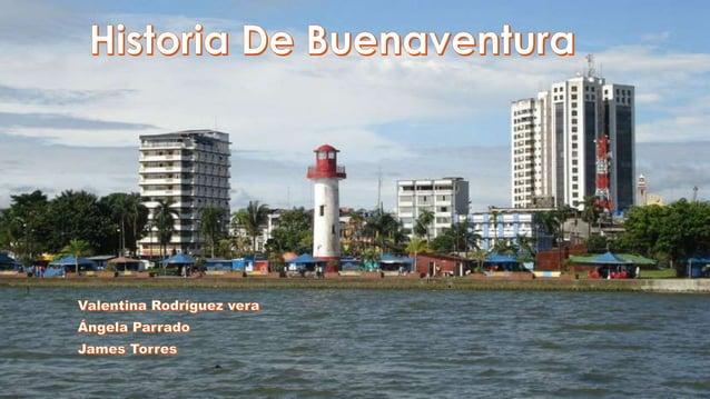  Fue fundada el 14 de julio de 1540, por Juan de Ladrilleros según orden de Pascual de Andagoya. Se fundo sobre la isla c...