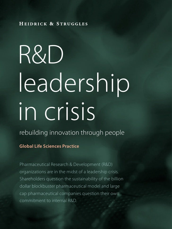 R&Dleadershipin crisisrebuilding innovation through peopleGlobal Life Sciences PracticePharmaceutical Research & Developme...
