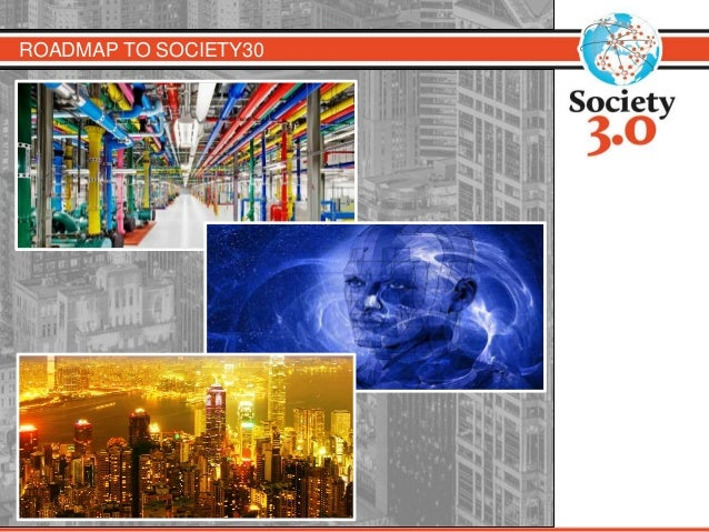 ROADMAP TO SOCIETY30