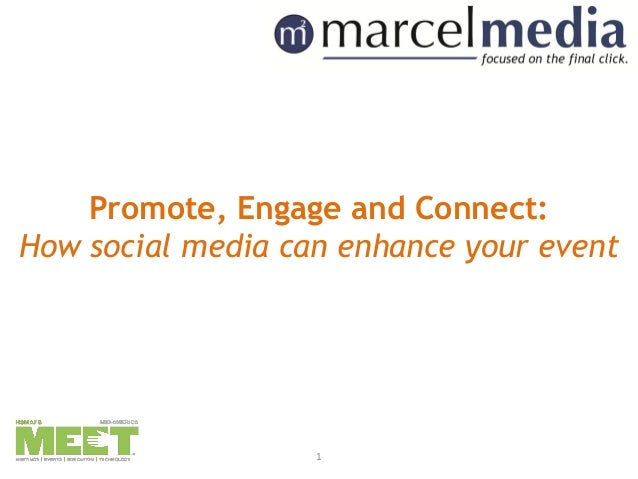 Promote, Engage and Connect:How social media can enhance your event                   1