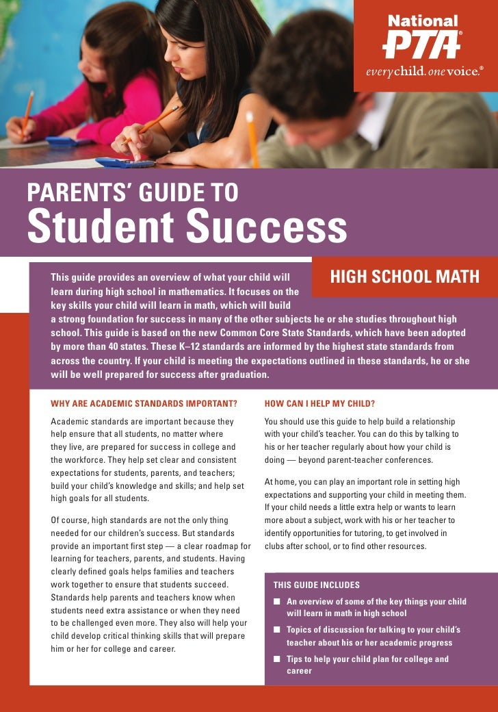 PARENTS' GUIDE TOStudent Success This guide provides an overview of what your child will                      HIGH SCHOOL ...