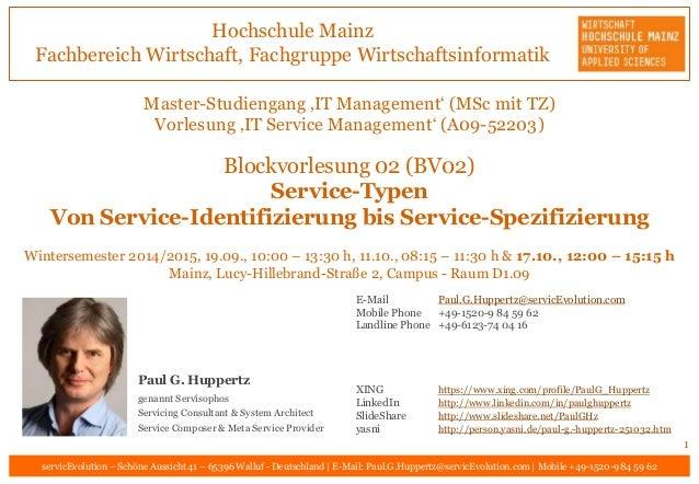 Hochschule Mainz Fachbereich Wirtschaft, Fachgruppe Wirtschaftsinformatik servicEvolution – Schöne Aussicht 41 – 65396 Wal...
