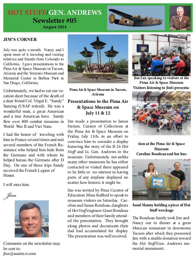 HOT STUFF/GEN. ANDREWS Newsletter #05 August 2014 JIM'S CORNER July was quite a month. Nancy and I spent most of it travel...