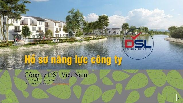 Hồ sơ năng lực công ty DSLN Ơ I N I Ề M T I N H Ộ I T Ụ