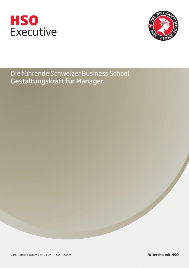 Kaderschule Executive  Die führende Schweizer Business School. Gestaltungskraft für Manager.  Basel | Bern | Luzern | St. ...