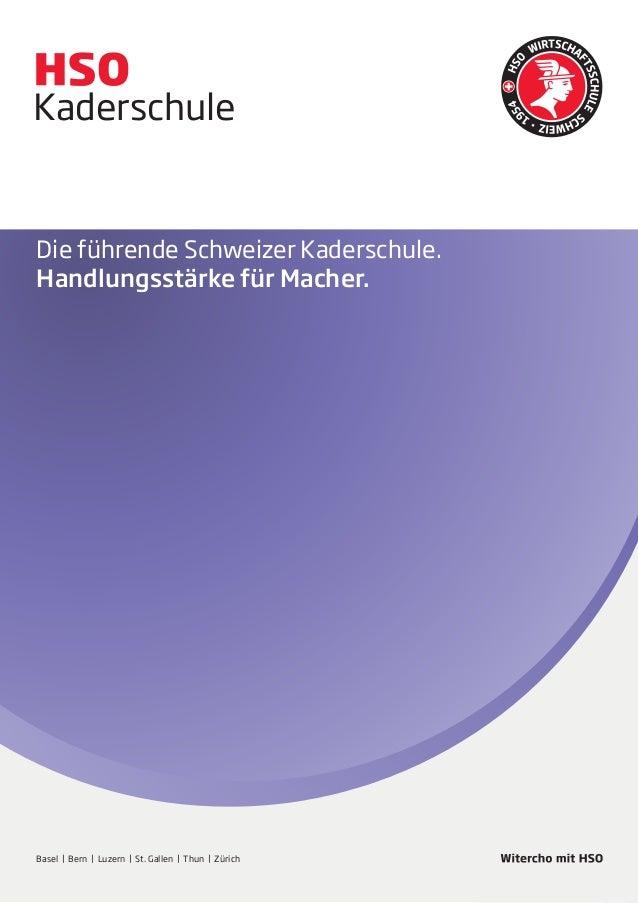 HandelsschuleKaderschuleExecutiveDie führende Schweizer Kaderschule.Handlungsstärke für Macher.Basel | Bern | Luzern | St....