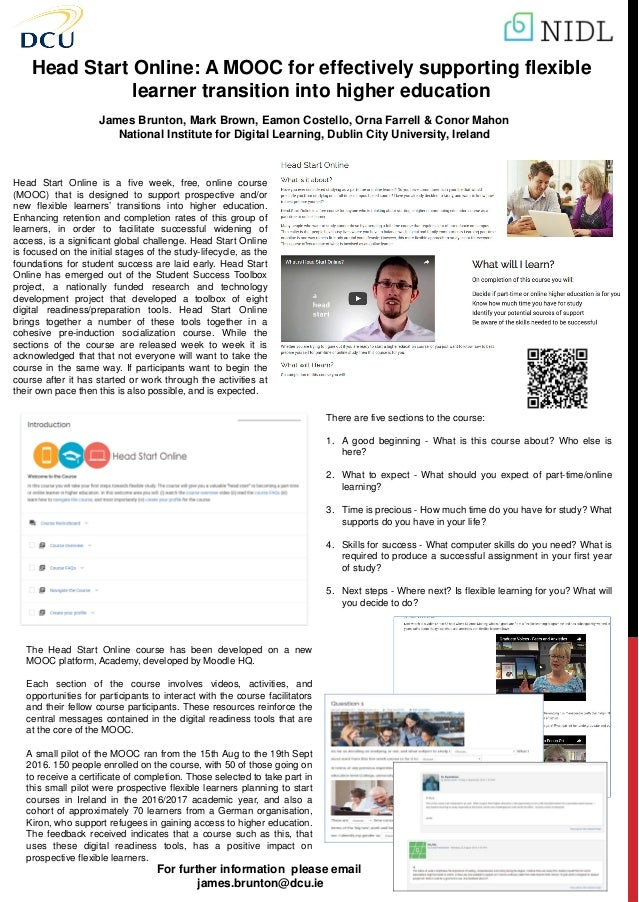 Head Start Online: A MOOC for effectively supporting flexible learner transition into higher education James Brunton, Mark...
