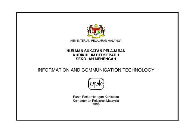 KEMENTERIAN PELAJARAN MALAYSIA  HURAIAN SUKATAN PELAJARAN KURIKULUM BERSEPADU SEKOLAH MENENGAH  INFORMATION AND COMMUNICAT...