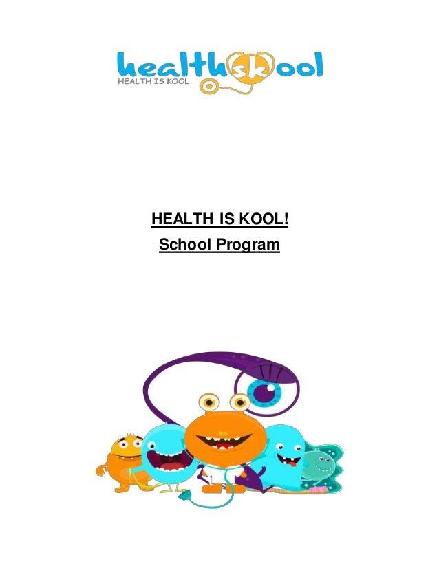 HEALTH IS KOOL! School Program