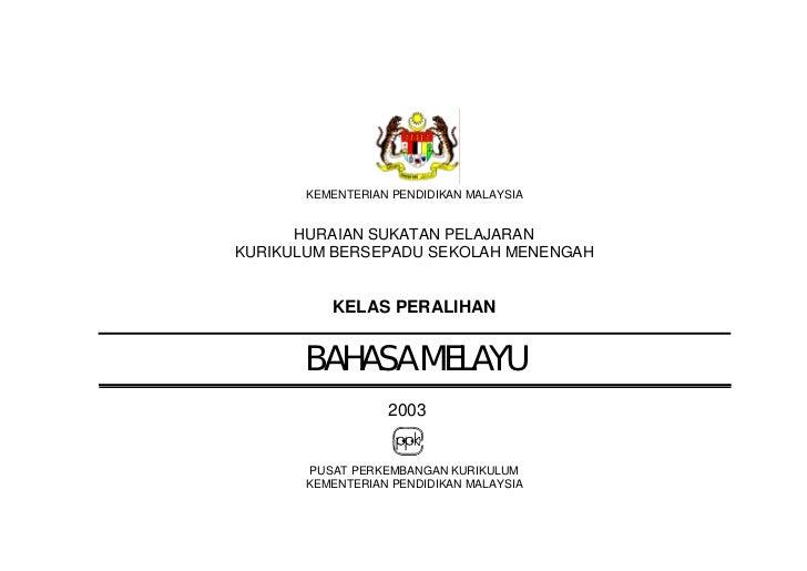KEMENTERIAN PENDIDIKAN MALAYSIA      HURAIAN SUKATAN PELAJARANKURIKULUM BERSEPADU SEKOLAH MENENGAH          KELAS PERALIHA...