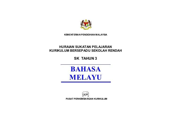 KEM ENT ERIAN PENDIDIKAN MALAYSIA     HURAIAN SUKATAN PELAJARANKURIKULUM BERSEPADU SEKOLAH RENDAH             SK TAHUN 3  ...