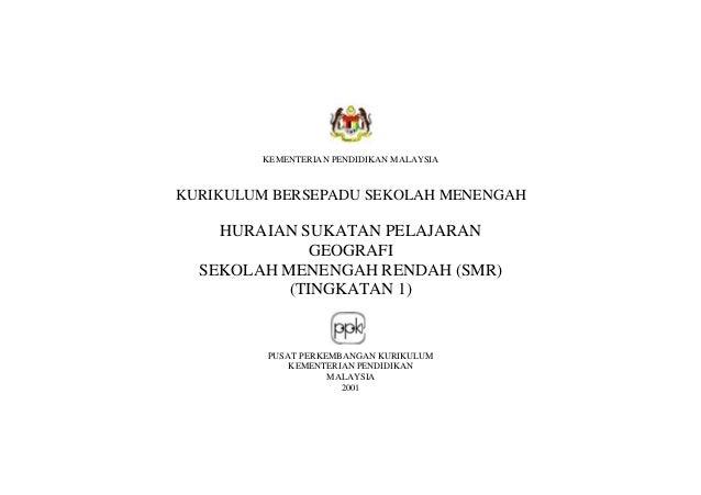 KEMENTERIAN PENDIDIKAN MALAYSIA  KURIKULUM BERSEPADU SEKOLAH MENENGAH  HURAIAN SUKATAN PELAJARAN GEOGRAFI SEKOLAH MENENGAH...