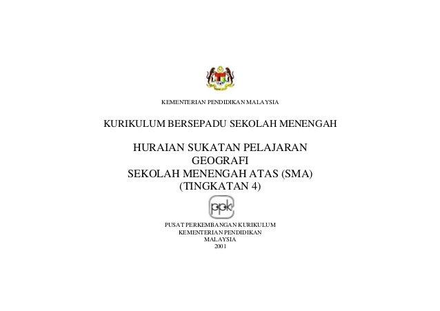 KEMENTERIAN PENDIDIKAN MALAYSIA KURIKULUM BERSEPADU SEKOLAH MENENGAH HURAIAN SUKATAN PELAJARAN GEOGRAFI SEKOLAH MENENGAH A...