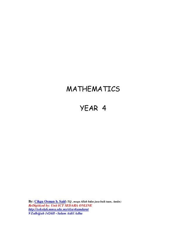 MATHEMATICS                                      YEAR 4By: Cikgu Osman b. Said (TQ , moga Allah balas jasa baik tuan, Amii...
