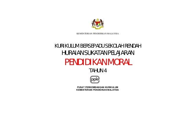 KEMENTERIAN PENDIDIKAN MALAYSIA KURIKULUM BERSEPADU SEKOLAH RENDAH HURAIAN SUKATAN PELAJARAN PENDIDIKAN MORAL TAHUN 4 PUSA...